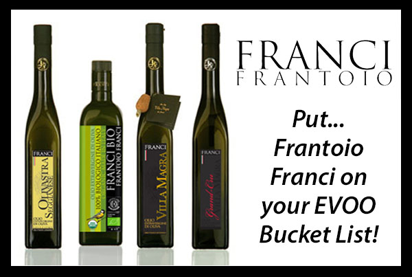 Put Frantoio Franci On Your EVOO Bucket List